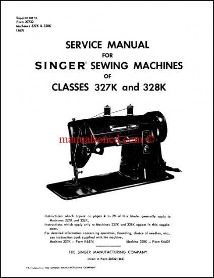 Singer 327K - 328K Sewing Machine Service Manual