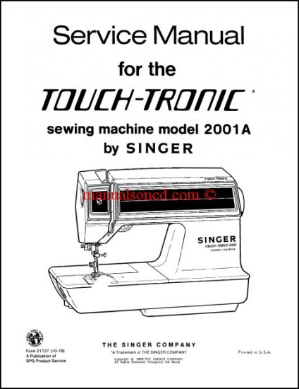 Singer Touch-Tronic 2001A Sewing Machine Service Manual