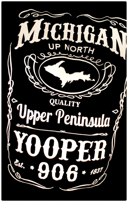 YOOPER Premium Sueded T-Shirt Black - Size S Michigan Upper Peninsula Jack Daniels