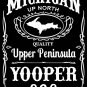YOOPER Premium Sueded T-Shirt Black - Size L Michigan Upper Peninsula Jack Daniels