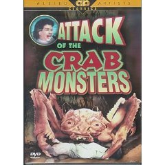 Attack of the Crab Monsters [DOLBY] [FULL SCREEN] [BLACK & WHITE] [NTSC]