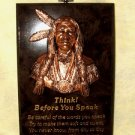 "Think Before You Speak 6x8"" Native Wisdom Plaque Repro."