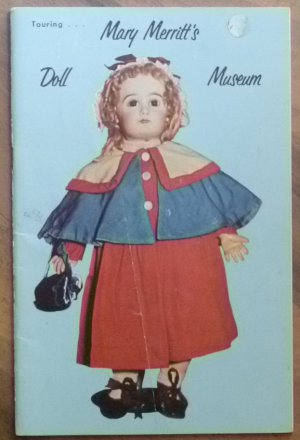 Touring Mary Merritt's Doll Museum Book Signed Copy 1972