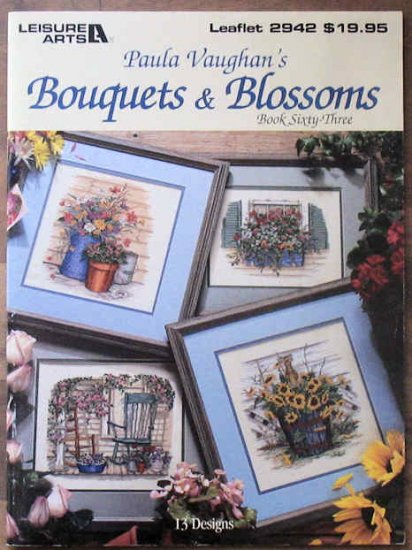 Paula Vaughan's Bouquets & Blossoms Book Sixty-Three