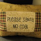 Please Santa, No Coal pillow