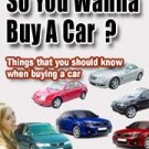 Things that you should know when buying a Car