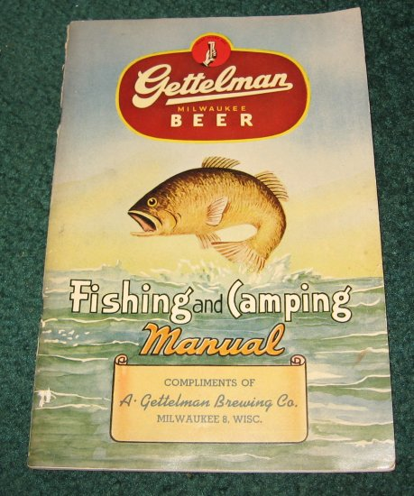 1948 Gettelman Milwaukee Beer Fishing and Camping Manual.