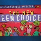 THE NEW TEEN CHOICES BIBLICAL PRINCIPLES TO EVERYDAY