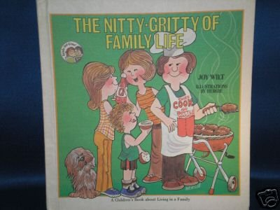 VINTAGE BOOK AS SHOWN~THE NITTY GRITTY OF FAMILY~1978
