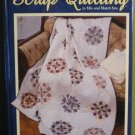 Quick and Easy Scrap Quilting