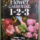 Home Depot Flower Gardening 1 2 3