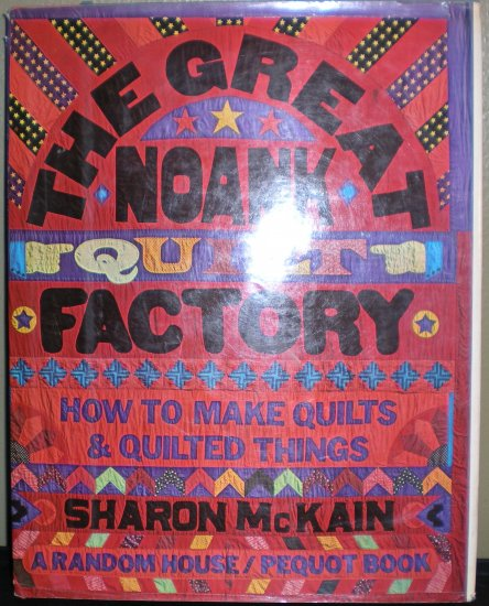The Great Noank Quilt Factory