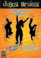 Dance Praise Expansion Pack Vol 2 Christian Hip Hop/Rap