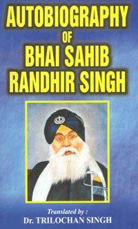 Autobiography of Bhai Sahib Randhir  Singh Ji (English version of 'Jail Chithiaan')