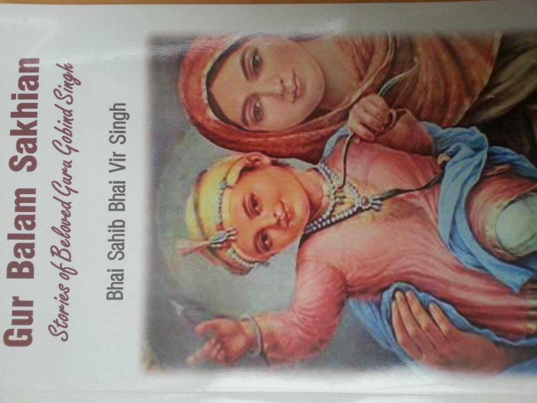 Gur Balam Sakhian - Stories of Beloved Guru Gobind Singh (English) - Bhai Sahib Bhai Vir Singh Ji