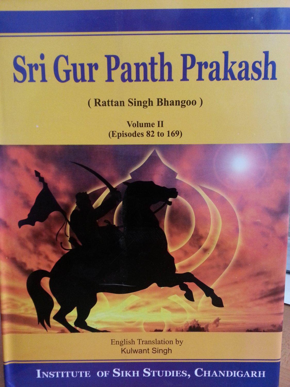 Sri Gur Panth Prakash Volume 2 (Episodes 82 to 169) - Rattan Singh Bhangoo (English)
