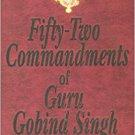 Fifty -Two Commandments of Guru Gobind Singh (English)