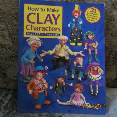 Clay Characters by Maureen Carlson