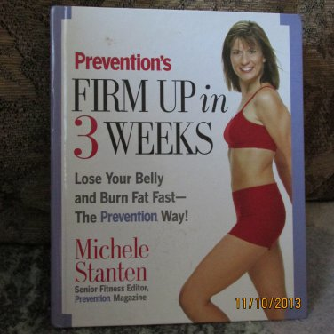 Prevention's Firm Up In 3 Weeks with DVD and 2 bonus books