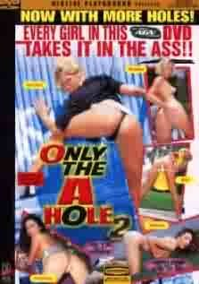 Only The A Hole 2
