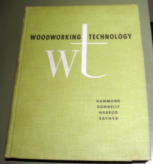 WOODWORKING TECHNOLOGY