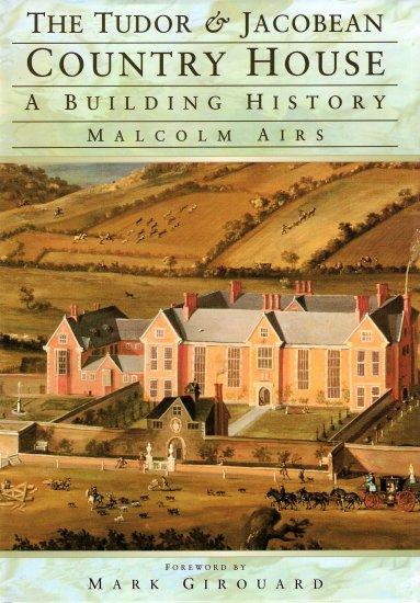 Tudor & Jacobean Country House Book ISBN 1858338336