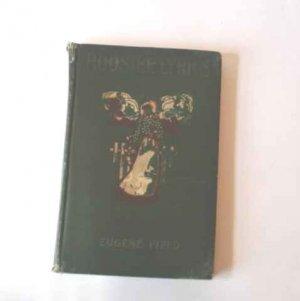 Hoosier Lyrics Eugene Field - HC 1905