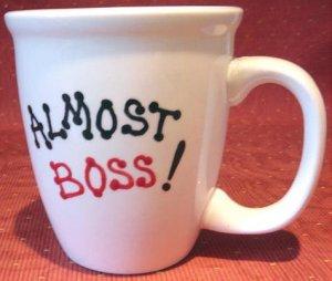 Personalized Coffee Mug 12Oz.  ALMOST BOSS!