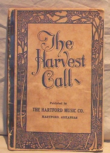 The Harvest Call Hymnal- 1940�s FREE SHIPPING!
