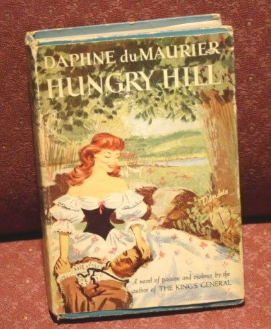 Hungry Hill by Dame Daphne du Maurier, Lady Browning FREE SHIPPING!