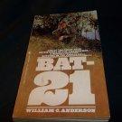 Paperback - William C. Anderson - BAT-21 - 1980