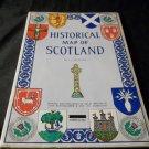 Historical Map of Scotland SBN: 851525620