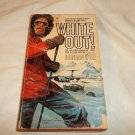 White Out! by Duncan Kyle ISBN-10: 0380018063 Paperback