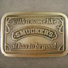Hit Line Brass With a Name Like Smuckers  Belt Buckle