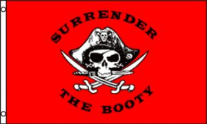 Surrender the Booty Pirate Flag RED 3x5 Boats/Motorcycles