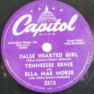 Ella Mae Morse & Tennesse Ernie False Hearted Girl 78rpm