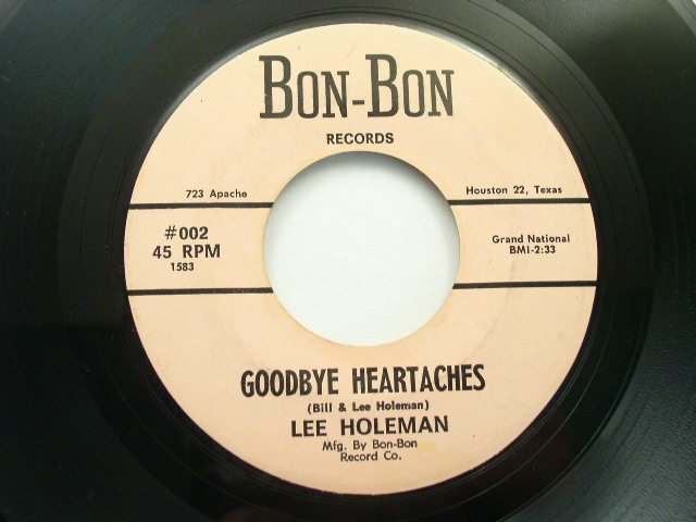 Lee Holeman Goodbye Heartaches 45 rpm