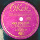 The Charioteers - Down Down Down - Okeh 78rpm