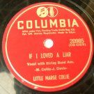 Little Marge Collie - If I Loved A Liar - 78rpm