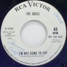 The Sages - I'm Not Going To Cry/In the Begining 45rpm