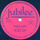 The Four Tunes - Sugar Lump / I Understand Just How You Feel 78rpm
