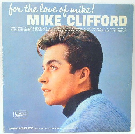 Mike Clifford - For the Love of Mike UAL 3409 LP