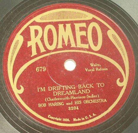 Bob Haring - I'm Drifting Back To Dreamland - Romeo 679 78rpm