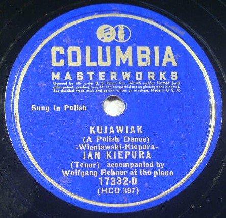 Jan Kiepura - La Danza / Kujawiak - Col 17332-D 78rpm