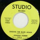 Johnnie Forrer - Signing the Blues Again 45rpm