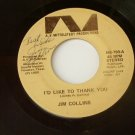 Jim Collins - I'd Like To Thank You - Signed 45
