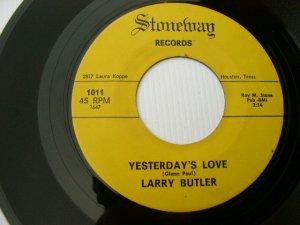 Larry Butler - Yesterday's Love - Stoneway 1011 45 rpm