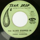 Tommy Hammond - The Blues Stepped In / Never Let You Go - 45 rpm