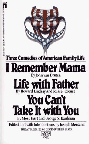 a comparison of i remember mama by john van druten and you cant take it with you by moss hart and ge I remember mama : souvenir program, undated 1 folders written by john van druten written by moss hart, production of the us army air forces.