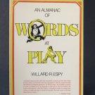 An Almanac of Words at Play - By Willard R. Espy - Best Seller